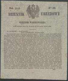 Dziennik Urzędowy Gubernii Warszawskiej, 1845 (R.1), nr 36