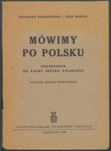 Mówimy po polsku : podręcznik do nauki języka polskiego