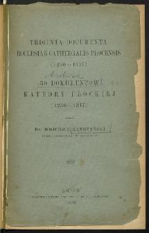 [Wstęp do 30 dokumentów Katedry Płockiej (1230-1317)]
