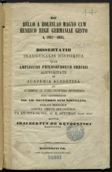 De bello a Boleslao Magno cum Henrico Rege Germaniae gesto A. 1002—1005