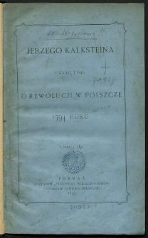 Jerzego Kalksteina Pamiętnik o rewolucji w Polszcze 1794 roku