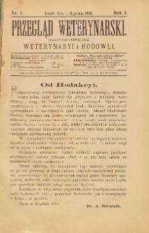 Przegląd Weterynarski : czasopismo poświęcone weterynaryi i hodowli, 1886 R. 1, nr 1