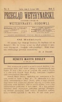 Przegląd Weterynarski : czasopismo poświęcone weterynaryi i hodowli, 1886 R. 1, nr 2