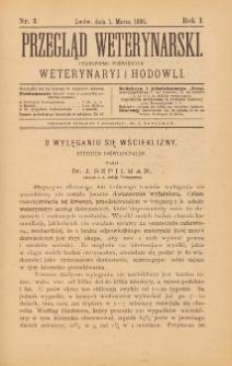 Przegląd Weterynarski : czasopismo poświęcone weterynaryi i hodowli, 1886 R. 1, nr 3