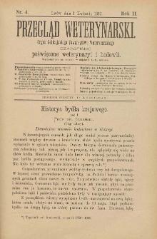 Przegląd Weterynarski : organ Galicyjskiego Towarzystwa Weterynarskiego : czasopismo poświęcone weterynaryi i hodowli, 1887 R. 2, nr 4