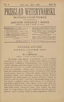 Przegląd Weterynarski : organ Galicyjskiego Towarzystwa Weterynarskiego : czasopismo poświęcone weterynaryi i hodowli, 1887 R. 2, nr 3