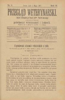 Przegląd Weterynarski : organ Galicyjskiego Towarzystwa Weterynarskiego : czasopismo poświęcone weterynaryi i hodowli, 1887 R. 2, nr 5 + dodatek