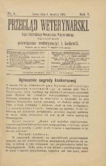 Przegląd Weterynarski : organ Galicyjskiego Towarzystwa Weterynarskiego : czasopismo poświęcone weterynaryi i hodowli, 1890 R. 5, nr 1