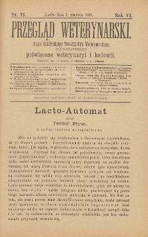 Przegląd Weterynarski : organ Galicyjskiego Towarzystwa Weterynarskiego : czasopismo poświęcone weterynaryi i hodowli, 1891 R. 6, nr 12