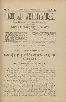 Przegląd Weterynarski : organ Galicyjskiego Towarzystwa Weterynarskiego : czasopismo poświęcone weterynaryi i hodowli, 1893 R. 8, nr 4