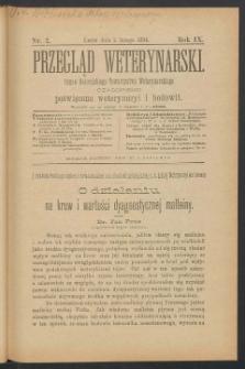 Przegląd Weterynarski : organ Galicyjskiego Towarzystwa Weterynarskiego : czasopismo poświęcone weterynaryi i hodowli, 1894 R. 9, nr 2