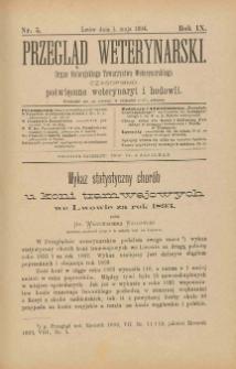 Przegląd Weterynarski : organ Galicyjskiego Towarzystwa Weterynarskiego : czasopismo poświęcone weterynaryi i hodowli, 1894 R. 9, nr 5