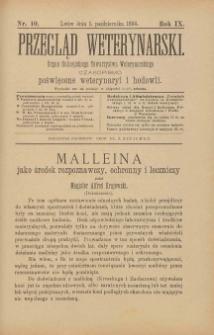 Przegląd Weterynarski : organ Galicyjskiego Towarzystwa Weterynarskiego : czasopismo poświęcone weterynaryi i hodowli, 1894 R. 9, nr 10