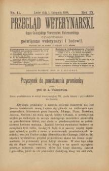Przegląd Weterynarski : organ Galicyjskiego Towarzystwa Weterynarskiego : czasopismo poświęcone weterynaryi i hodowli, 1894 R. 9, nr 11
