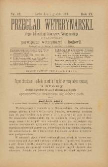 Przegląd Weterynarski : organ Galicyjskiego Towarzystwa Weterynarskiego : czasopismo poświęcone weterynaryi i hodowli, 1894 R. 9, nr 12