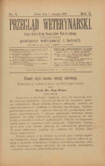 Przegląd Weterynarski : organ Galicyjskiego Towarzystwa Weterynarskiego : czasopismo poświęcone weterynaryi i hodowli, 1895 R. 10, nr 8