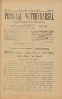 Przegląd Weterynarski : organ Galicyjskiego Towarzystwa Weterynarskiego : czasopismo poświęcone weterynaryi i hodowli, 1895 R. 10, nr 9