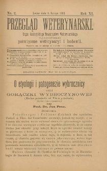 Przegląd Weterynarski : organ Galicyjskiego Towarzystwa Weterynarskiego : czasopismo poświęcone weterynaryi i hodowli, 1896 R. 11, nr 2