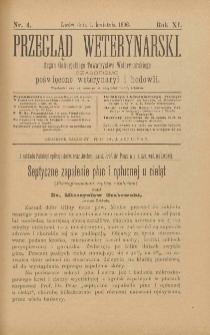 Przegląd Weterynarski : organ Galicyjskiego Towarzystwa Weterynarskiego : czasopismo poświęcone weterynaryi i hodowli, 1896 R. 11, nr 4