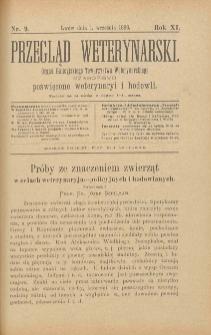 Przegląd Weterynarski : organ Galicyjskiego Towarzystwa Weterynarskiego : czasopismo poświęcone weterynaryi i hodowli, 1896 R. 11, nr 9