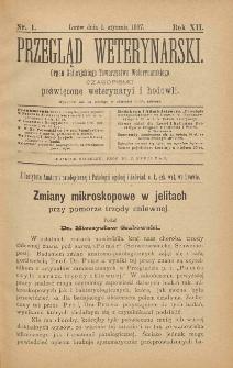 Przegląd Weterynarski : organ Galicyjskiego Towarzystwa Weterynarskiego : czasopismo poświęcone weterynaryi i hodowli, 1897 R. 12, nr 1