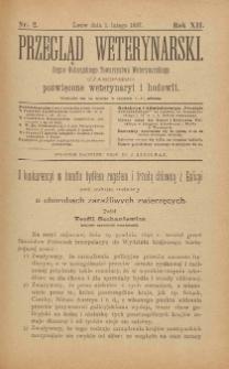 Przegląd Weterynarski : organ Galicyjskiego Towarzystwa Weterynarskiego : czasopismo poświęcone weterynaryi i hodowli, 1897 R. 12, nr 2