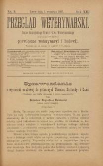 Przegląd Weterynarski : organ Galicyjskiego Towarzystwa Weterynarskiego : czasopismo poświęcone weterynaryi i hodowli, 1897 R. 12, nr 9