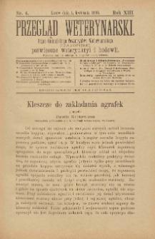 Przegląd Weterynarski : organ Galicyjskiego Towarzystwa Weterynarskiego : czasopismo poświęcone weterynaryi i hodowli, 1898 R. 13, nr 4