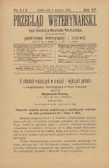 Przegląd Weterynarski : organ Galicyjskiego Towarzystwa Weterynarskiego : czasopismo poświęcone weterynaryi i hodowli, 1900 R. 15, nr 8 i 9
