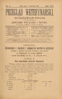 Przegląd Weterynarski : organ Galicyjskiego Towarzystwa Weterynarskiego : czasopismo poświęcone weterynaryi i hodowli, 1901 R. 16, nr 4