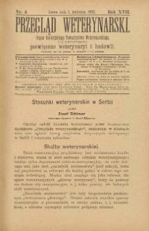 Przegląd Weterynarski : organ Galicyjskiego Towarzystwa Weterynarskiego : czasopismo poświęcone weterynaryi i hodowli, 1902 R. 17, nr 4