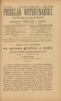 Przegląd Weterynarski : organ Galicyjskiego Towarzystwa Weterynarskiego : czasopismo poświęcone weterynaryi i hodowli, 1902 R. 17, nr 8 i 9