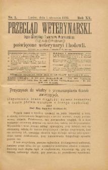 Przegląd Weterynarski : organ Galicyjskiego Towarzystwa Weterynarskiego : czasopismo poświęcone weterynaryi i hodowli, 1905 R. 20, nr 1