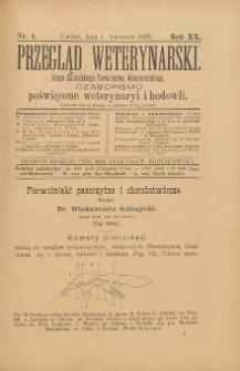 Przegląd Weterynarski : organ Galicyjskiego Towarzystwa Weterynarskiego : czasopismo poświęcone weterynaryi i hodowli, 1905 R. 20, nr 4