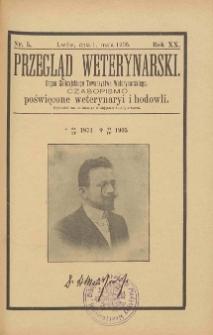 Przegląd Weterynarski : organ Galicyjskiego Towarzystwa Weterynarskiego : czasopismo poświęcone weterynaryi i hodowli, 1905 R. 20, nr 5