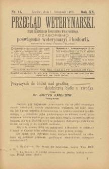 Przegląd Weterynarski : organ Galicyjskiego Towarzystwa Weterynarskiego : czasopismo poświęcone weterynaryi i hodowli, 1905 R. 20, nr 11