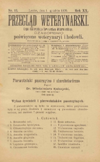 Przegląd Weterynarski : organ Galicyjskiego Towarzystwa Weterynarskiego : czasopismo poświęcone weterynaryi i hodowli, 1905 R. 20, nr 12