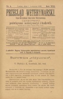 Przegląd Weterynarski : organ Galicyjskiego Towarzystwa Weterynarskiego : czasopismo poświęcone weterynaryi i hodowli, 1906 R. 21, nr 4