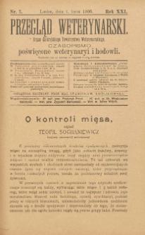Przegląd Weterynarski : organ Galicyjskiego Towarzystwa Weterynarskiego : czasopismo poświęcone weterynaryi i hodowli, 1906 R. 21, nr 7