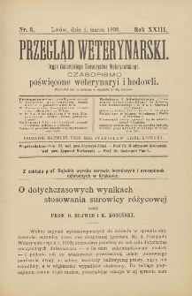 Przegląd Weterynarski : organ Galicyjskiego Towarzystwa Weterynarskiego : czasopismo poświęcone weterynaryi i hodowli, 1908 R. 23, nr 3