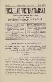Przegląd Weterynarski : organ Galicyjskiego Towarzystwa Weterynarskiego : czasopismo poświęcone weterynaryi i hodowli, 1910 R. 25, nr 7