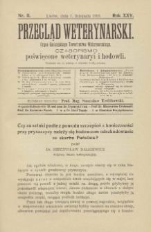 Przegląd Weterynarski : organ Galicyjskiego Towarzystwa Weterynarskiego : czasopismo poświęcone weterynaryi i hodowli, 1910 R. 25, nr 11