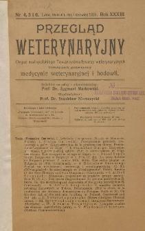 Przegląd Weterynaryjny : organ Małopolskiego Towarzystwa Lekarzy Weterynaryjnych : miesięcznik poświęcony medycynie weterynaryjnej i hodowli, 1920 R. 33, nr 4, 5 i 6