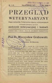 Przegląd Weterynaryjny : organ Małopolskiego Towarzystwa Lekarzy Weterynaryjnych : miesięcznik poświęcony medycynie weterynaryjnej i hodowli, 1922 R. 35, nr 1-12
