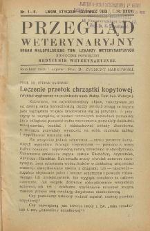 Przegląd Weterynaryjny : organ Małopolskiego Tow. Lekarzy Weterynaryjnych : miesięcznik poświęcony medycynie weterynaryjnej, 1923 R. 36, nr 1-6