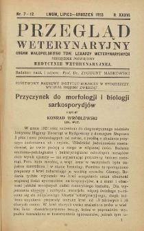 Przegląd Weterynaryjny : organ Małopolskiego Tow. Lekarzy Weterynaryjnych : miesięcznik poświęcony medycynie weterynaryjnej, 1923 R. 36, nr 7-12