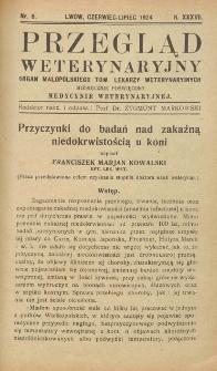 Przegląd Weterynaryjny : organ Małopolskiego Towarzystwa Lekarzy Weterynaryjnych : miesięcznik poświęcony medycynie weterynaryjnej, 1924 R. 37, nr 6
