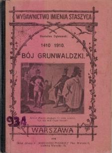 Bój grunwaldzki : 1410-1910
