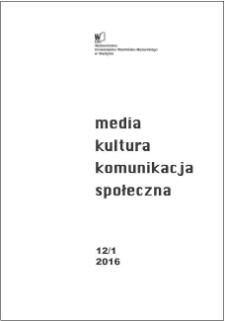 Media, Kultura, Komunikacja społeczna 12/1 (2016)