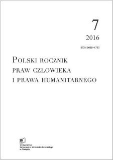 Polski Rocznik Praw Człowieka i Prawa Humanitarnego 7 (2016)